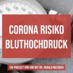 Corona Virus und Bluthochdruck