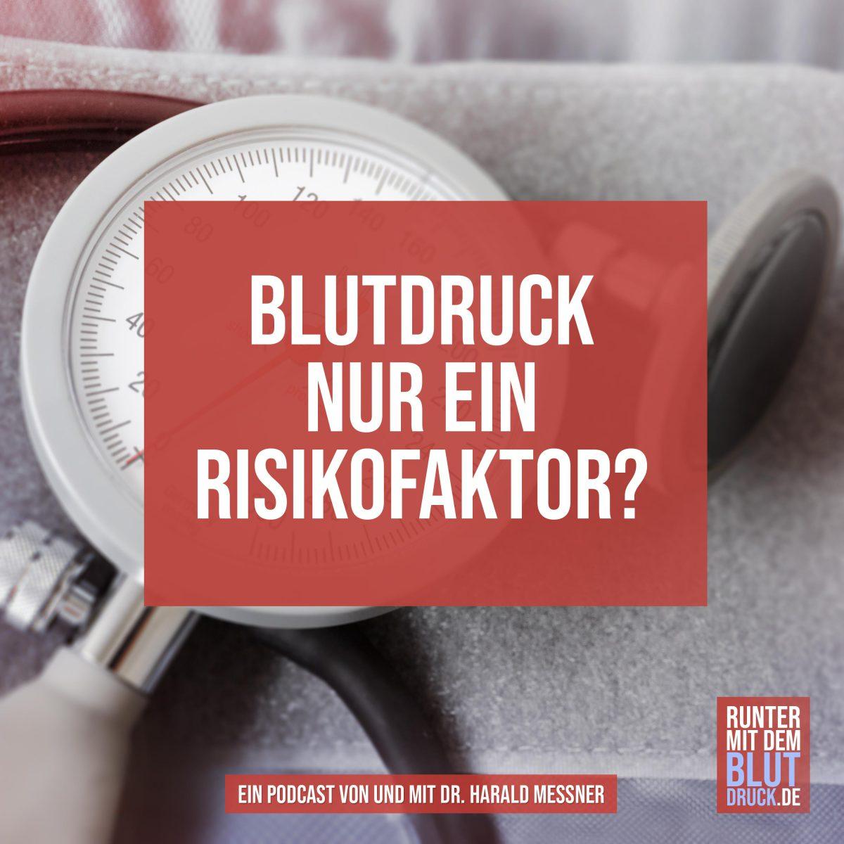 Bluthochdruck- nur ein Risikofaktor?