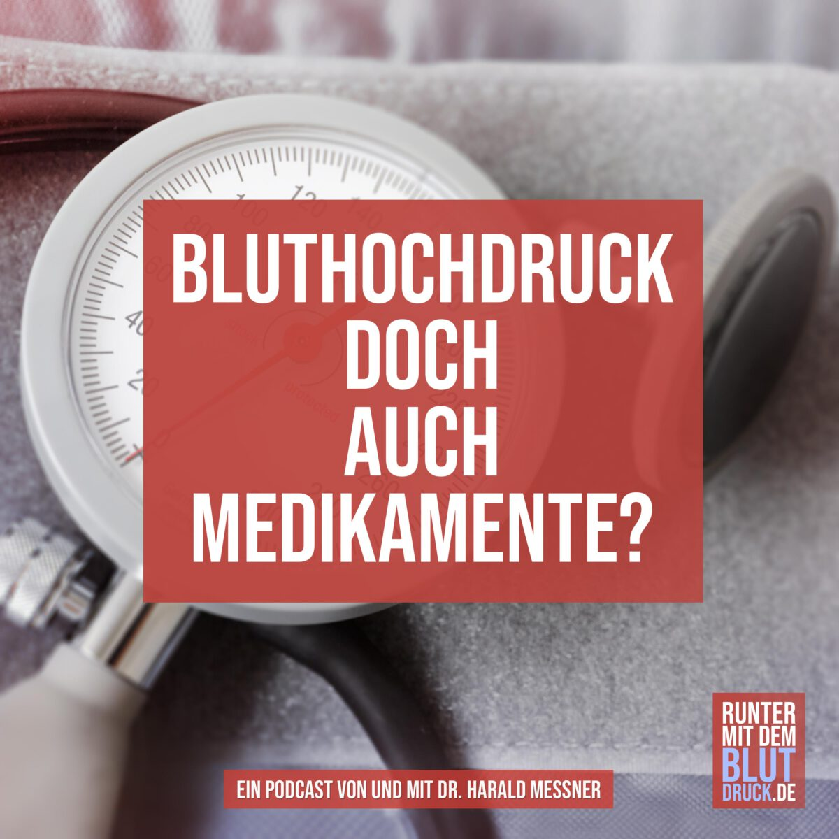 Bluthochdruck – doch auch Medikamente?