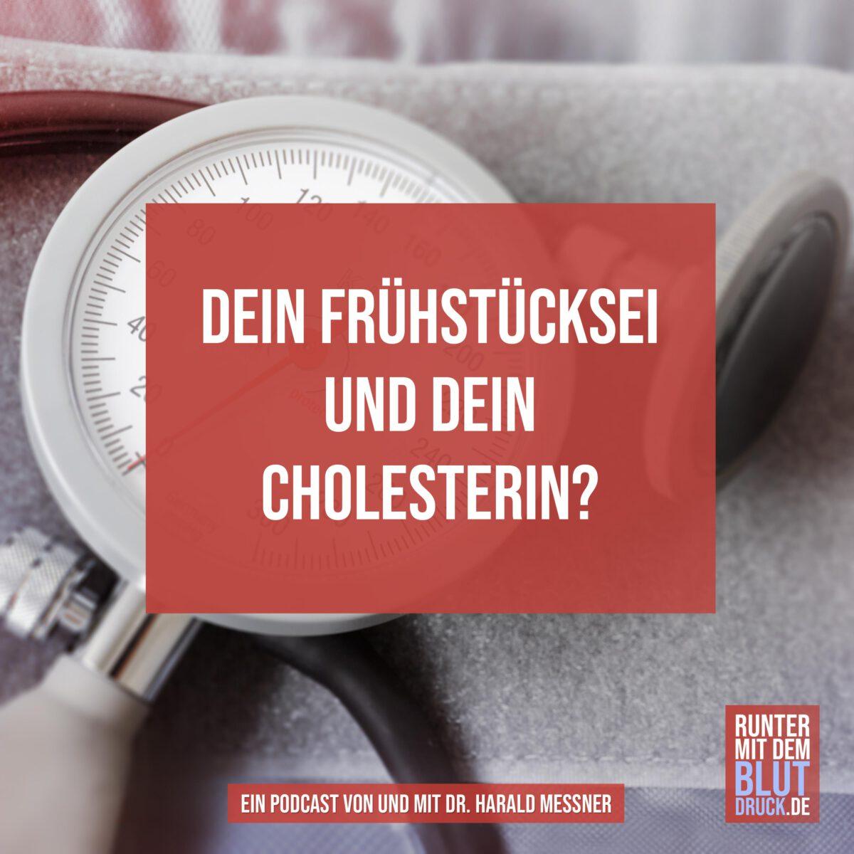 Dein Cholesterin