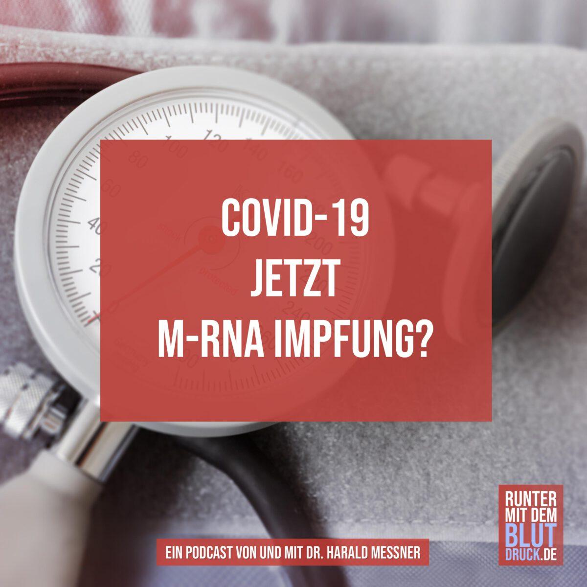 COVID-10 jetzt mRNA Impfung?