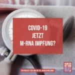 COVID-19 jetzt mRNA Impfung?