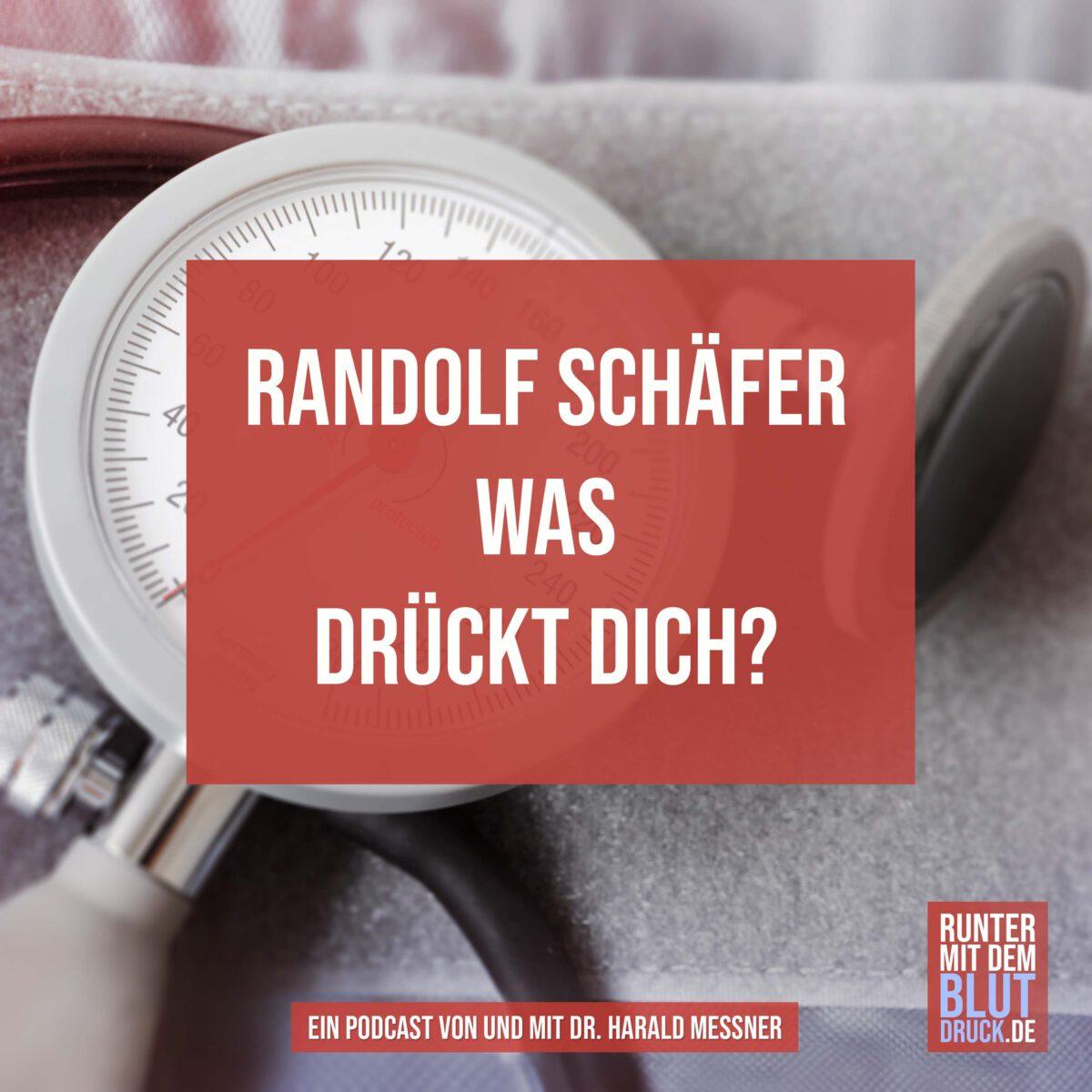 Randolf Schäfer erklärt dir, was dich drückt.